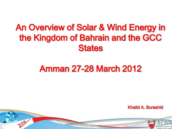 An Overview of Solar & Wind Energy in the Kingdom of Bahrain and the GCC States
