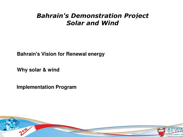 Bahrain's Demonstration Project