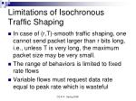 limitations of isochronous traffic shaping