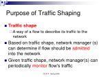 purpose of traffic shaping