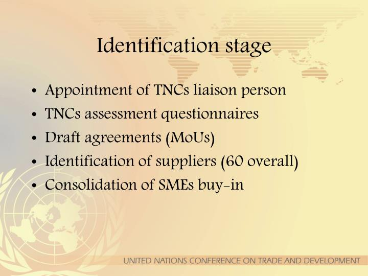 Identification stage