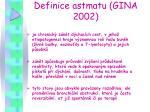 definice astmatu gina 2002