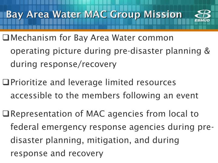 Bay Area Water MAC Group Mission