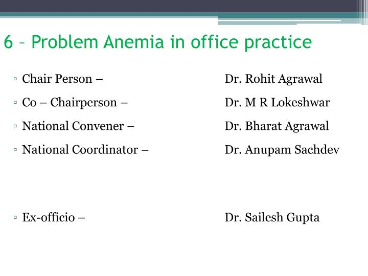 6 – Problem Anemia in office practice