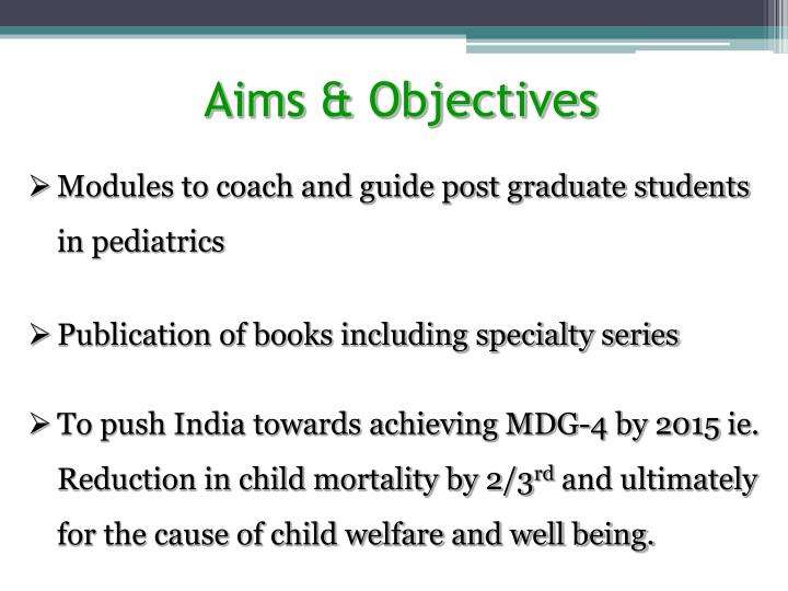 Aims objectives