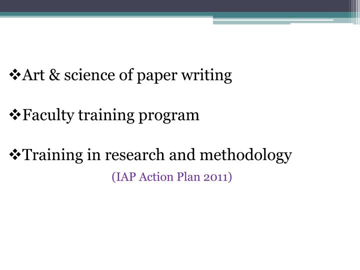 Art & science of paper writing