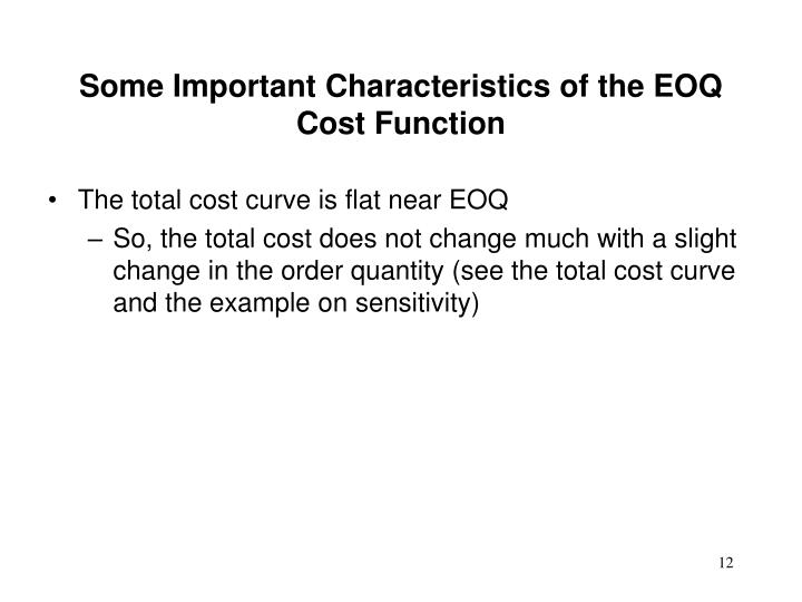 Some Important Characteristics of the EOQ Cost Function
