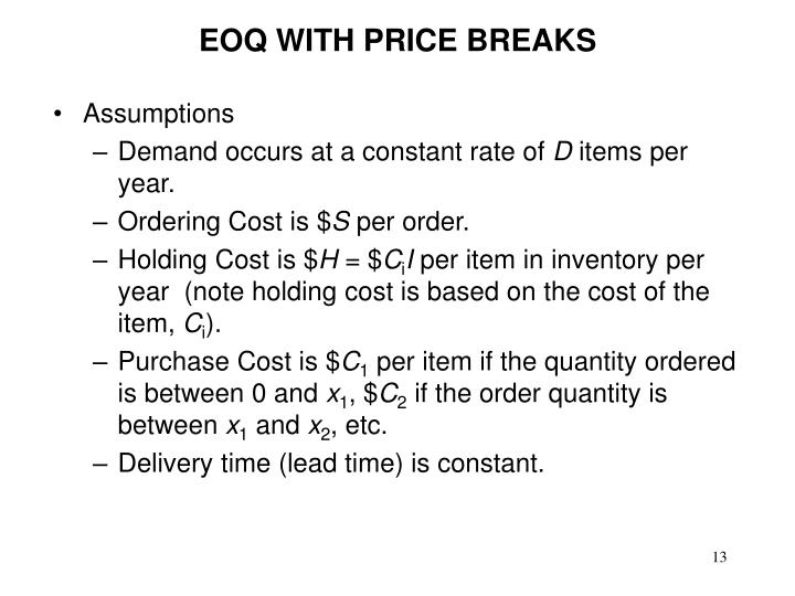 EOQ WITH PRICE BREAKS