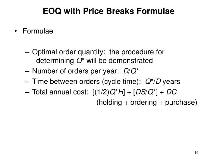 EOQ with Price Breaks Formulae