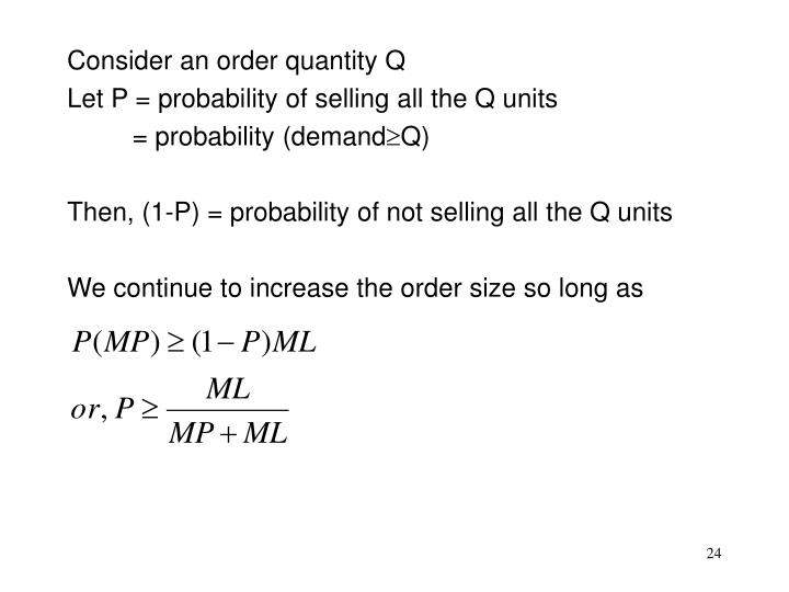 Consider an order quantity Q