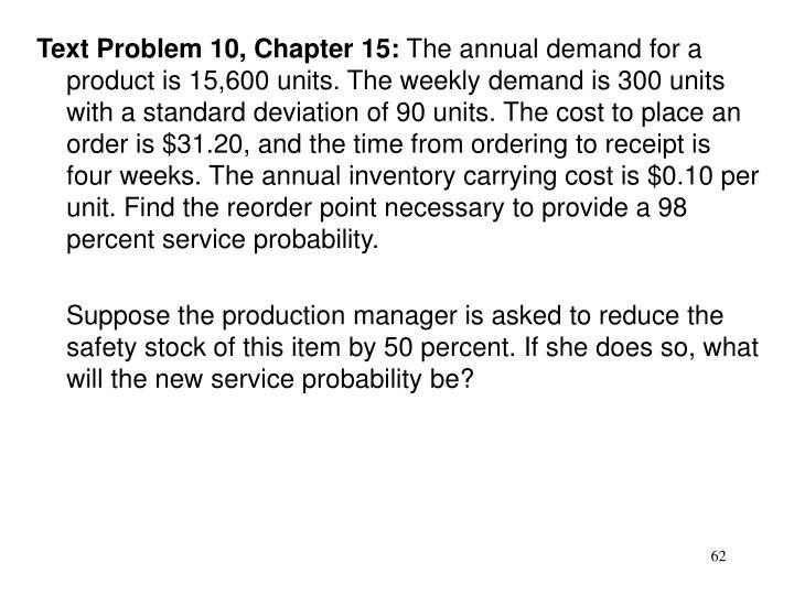 Text Problem 10, Chapter 15: