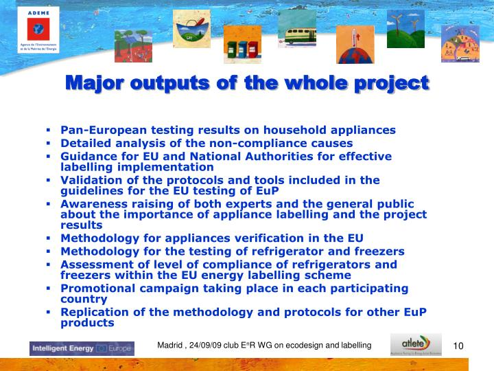 Major outputs of the whole project