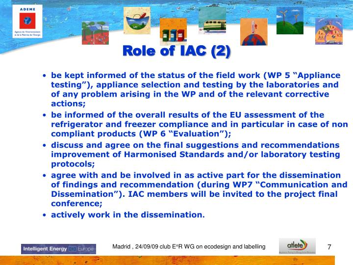 """be kept informed of the status of the field work (WP 5 """"Appliance testing""""), appliance selection and testing by the laboratories and of any problem arising in the WP and of the relevant corrective actions;"""