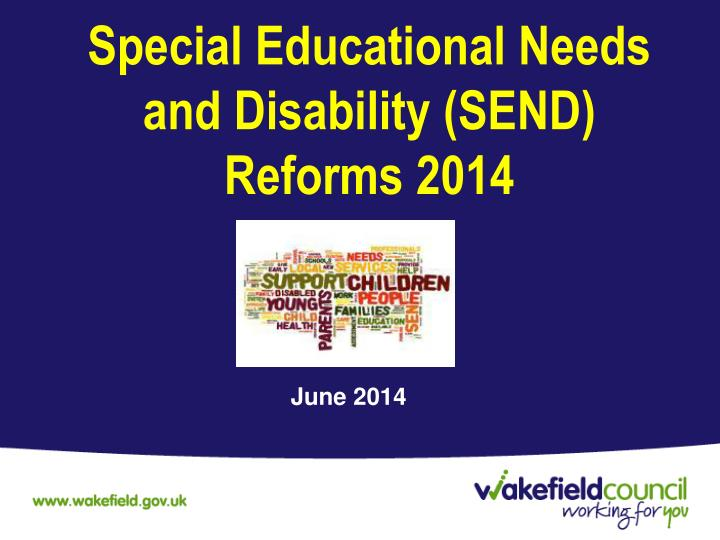 special educational needs and disability send reforms 2014 n.