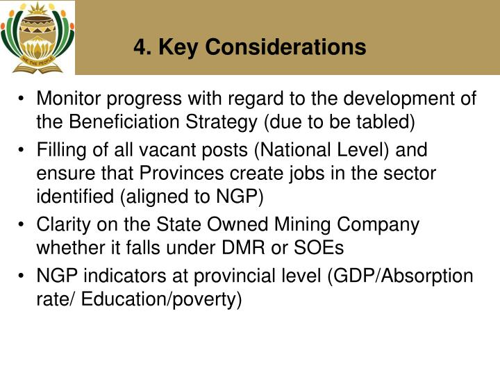 Monitor progress with regard to the development of the Beneficiation Strategy (due to be tabled)