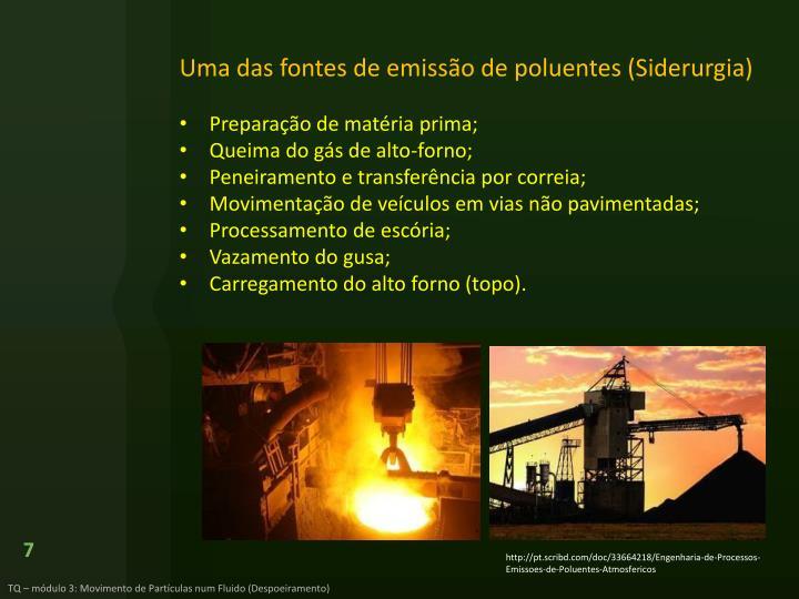 Uma das fontes de emissão de poluentes (Siderurgia)