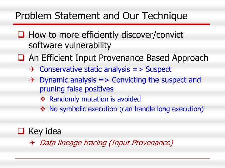 Problem Statement and Our Technique