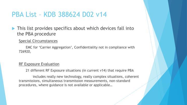 PBA List – KDB 388624 D02 v14