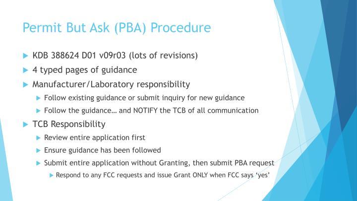 Permit But Ask (PBA)
