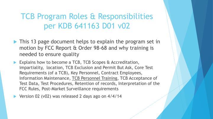 Tcb program roles responsibilities per kdb 641163 d01 v02