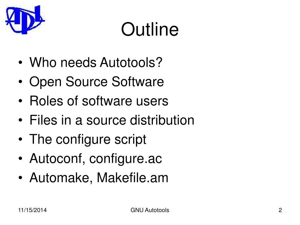 PPT - The GNU Autotools: autoconf, automake, (libtool) PowerPoint