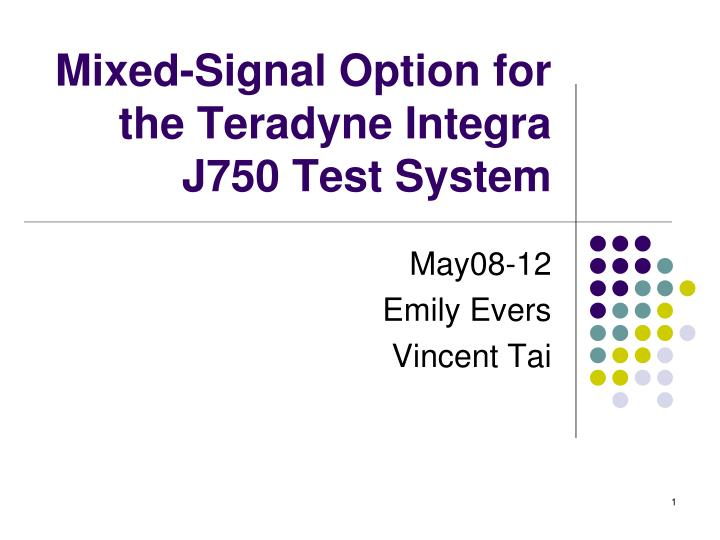 mixed signal option for the teradyne integra j750 test system n.