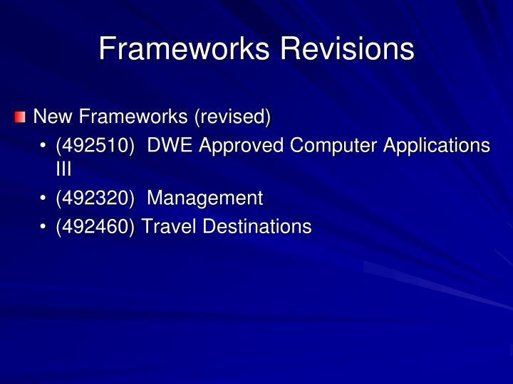 Frameworks Revisions