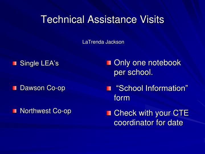 Technical Assistance Visits