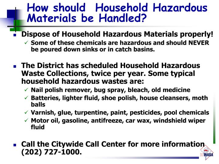 How should  Household Hazardous Materials be Handled?