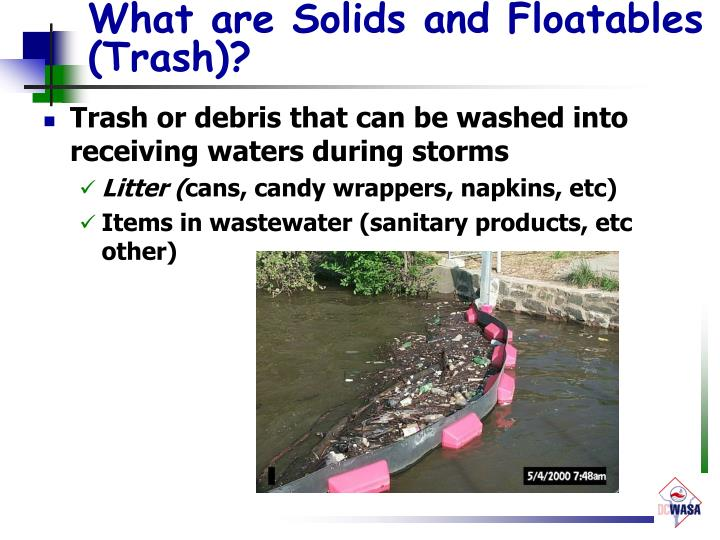 What are Solids and Floatables (Trash)?