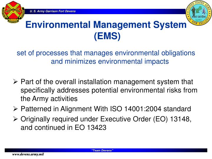 set of processes that manages environmental obligations and minimizes environmental impacts
