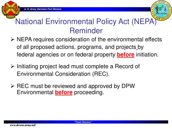 NEPA requires consideration of the environmental effects of all proposed actions, programs, and projects