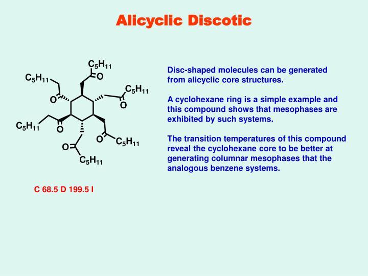 Alicyclic Discotic