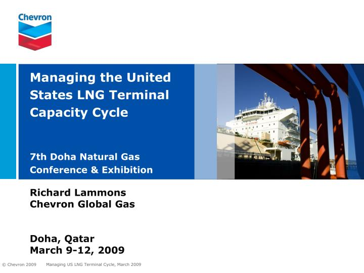 managing the united states lng terminal capacity cycle 7th doha natural gas conference exhibition n.