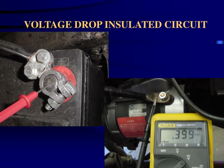VOLTAGE DROP INSULATED CIRCUIT