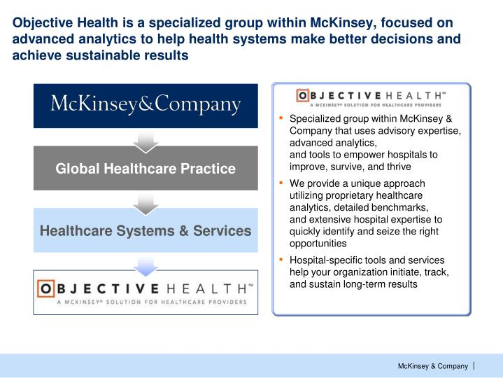 Objective Health is a specialized group