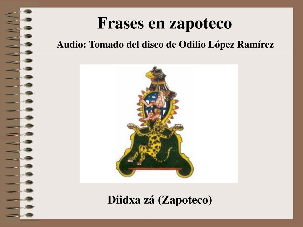 Ppt Frases En Zapoteco Powerpoint Presentation Id 6642736