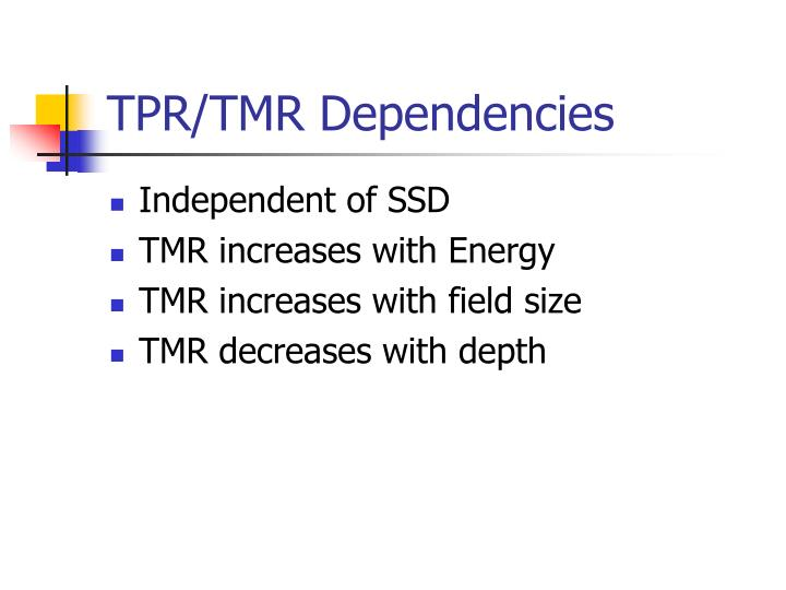 TPR/TMR Dependencies