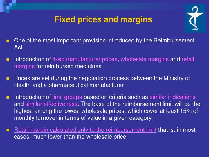 Fixed prices and margins