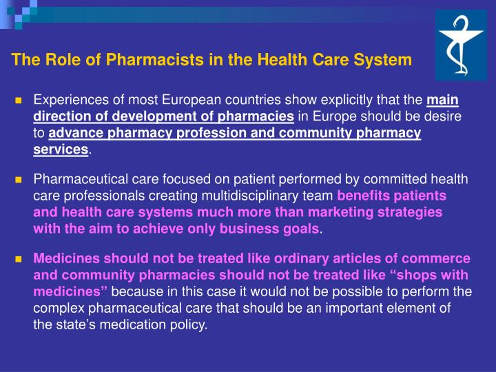 The Role of Pharmacists in the Health Care System