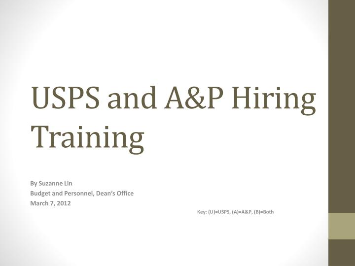 usps and a p hiring training n.