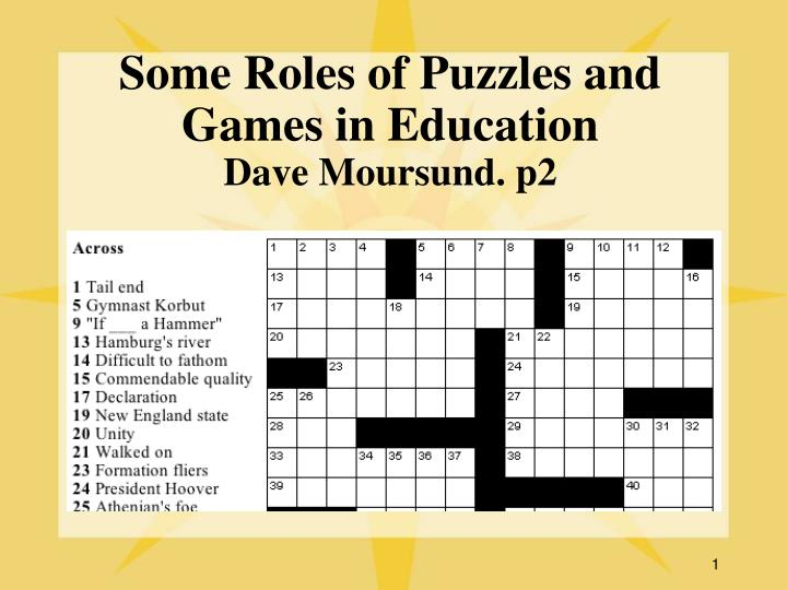 some roles of puzzles and games in education dave moursund p2 n.
