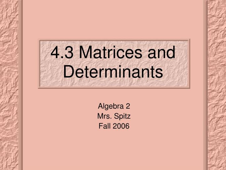 4 3 matrices and determinants