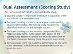 dual assessment scoring study