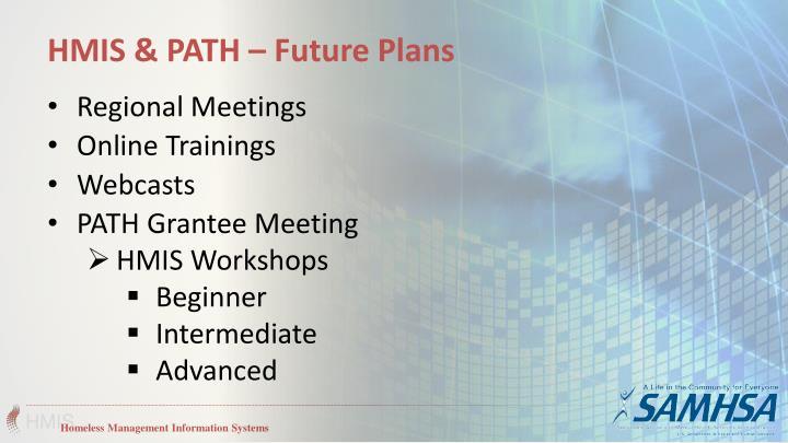HMIS & PATH – Future Plans