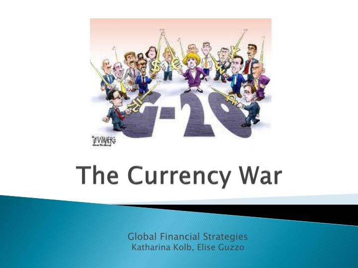 the currency war n.