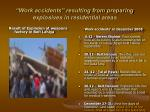 work accidents resulting from preparing explosives in residential areas
