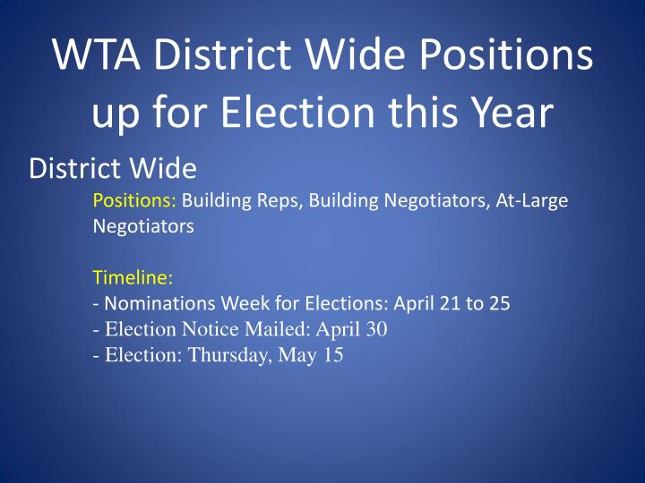 WTA District Wide Positions up for Election this Year