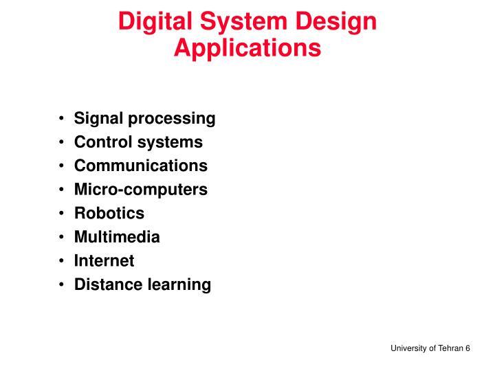 Digital System Design  Applications