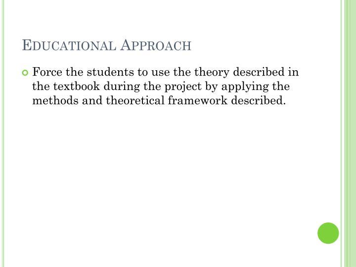 Educational Approach